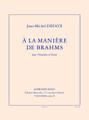 A La Maniere De Brahms [Led:AL30523]