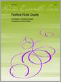 Festive Flute Duets (10 Grade 4 Christmas Duets) [Ken:14217]