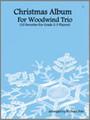 Christmas Album For Woodwind Trio [Ken:16583]