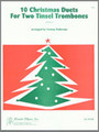 10 Christmas Duets For Two Tinsel Trombones [Ken:17490]