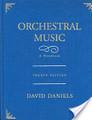 Daniels - Orchestral Music: A Handbook [Row:978-0810856745]
