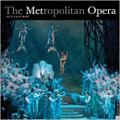 The 2014 Metropolitan Opera Wall Calendar [BT:01]