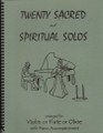 20 Sacred and Spiritual Solos for Violin/Flute/Oboe [LR:40009]