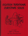 18 Traditional Christmas Favorites for Cello or Bassoon and Piano [LR:40038]
