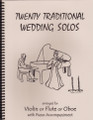 20 Traditional Wedding Solos for Violin or Flute or Oboe and Piano [LR:40040]