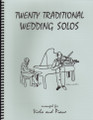 20 Traditional Wedding Solos for Viola and Piano [LR:40041]