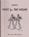 Music for Two Violins, Volume 1 [LR:45101]
