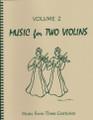 Music for Two Violins, Volume 2 [LR:45102]