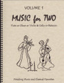 Music for Two, Volume 1 - Flute/Oboe/Violin and Cello/Bassoon [LR:46001]