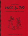 Music for Two, Christmas Music - Flute/Oboe/Violin and Cello/Bassoon [LR:46051]