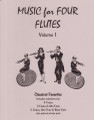 Music for Four Flutes Like Instruments, Volume 1 - Flute [LR:78001]