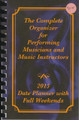 The Complete Organizer for Performing Musicians and Music Instructors 2015 Date Planner with Full Weekends [Feo]