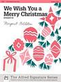 We Wish You a Merry Christmas  [Alf:00-17588]