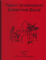 20 Intermediate Christmas Solos for Viola and Piano [LR:40044]