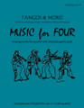 Music for Four, Collection No. 3 Tangos and more [LR:77003]