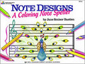 BASTIEN,NOTE DESIGNS: A COLORING NOTE SPELLER [KJOS:WP251]