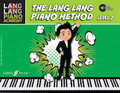 Lang Lang Piano Academy: The Lang Lang Piano Method, Level 2 [Alf:12-0571539122]