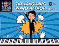 Lang Lang Piano Academy: The Lang Lang Piano Method, Level 3 [Alf:12-0571539130]