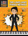 Lang Lang Piano Academy: The Lang Lang Piano Method, Level 4 [Alf:0571539149]