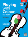 Goodey, Playing with Colour for Violin, Book 2[Alf:00-20152UK]