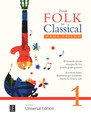 From Folk to Classical 1, arranged by Paul Coles for Guitar [UE21673]