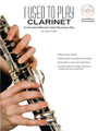 I Used To Play Clarinet [CF:WF115]