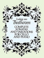 Beethoven, Complete Sonatas and Variations for Cello and Piano [Dov:0486264416]