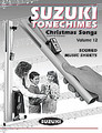 Suzuki Tonechimes, Volume 12: Christmas Songs [Alf:00-21876]