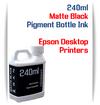 Matte Black 240ml Pigment Bottle Ink Epson All in One Desktop Printers