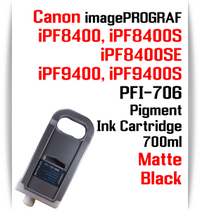 Matte Black - PFI-706 compatible Pigment Ink cartridge 700ml Canon imagePROGRAF Printers  Works with:  CANON imagePROGRAF iPF8400 iPF8400S iPF8400SE iPF8410 iPF8410S iPF9400 iPF9400S iPF9410 iPF9410S printers