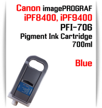 Blue - PFI-706 compatible Pigment Ink cartridge 700ml Canon imagePROGRAF Printers Works with:   CANON imagePROGRAF iPF8400 iPF8410 iPF9400 iPF9410 printers