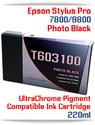 T603100 Photo Black Epson Stylus Pro 7800, 9800 Compatible Pigment Ink Cartridges 220 ml