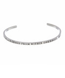"""PEACE COMES FROM WITHIN ONE'S SOUL"" Stainless Steel Cuff Bracelet"