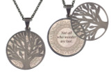 "Poetry Tree - Beige -Not All Who Wander Are Lost. Stainless Steel Tree of Life on Stainless Steel Chain. Nice Quality Substantial Weight. 28"" Regular Stainless Steel Chain W- 1 1/8, H- 1 1/8, D- 1/8"" (thick)"