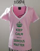 Keep Calm - It's A Serious Matter