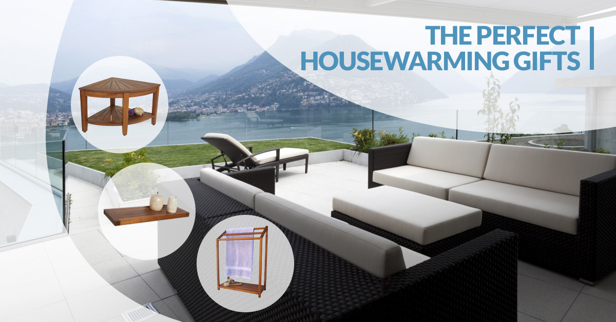 The perfect housewarming gifts aqua teak a housewarming gift can become a treasured keepsake or it can become one of those things that gets shoved into a closet or re gifted solutioingenieria Images