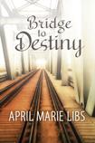 Bridge to Destiny