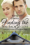 Finding The Way Back To Love