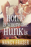 Home Is Where The Hunk Is