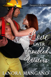 Love Over Troubled Waters