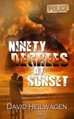 Ninety Degrees at Sunset
