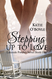 Stepping Up To Love
