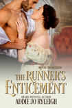 The Runner's Enticemenet