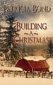 Building A Christmas