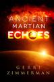 Ancient Martian Echoes