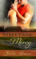Streetwise: Mercy