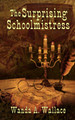 The Surprising Schoolmistress