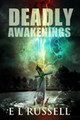 Deadly Awakenings