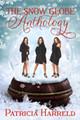 The Snow Globe Anthology