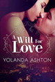 A Will For Love